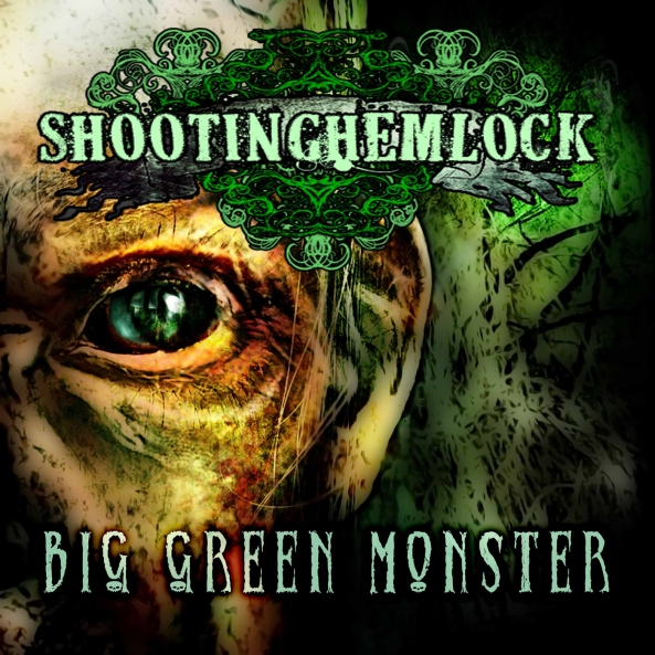 Big Green Monster by Shooting Hemlock
