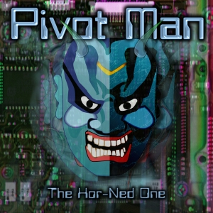 The Hor-Ned One by Pivot Man