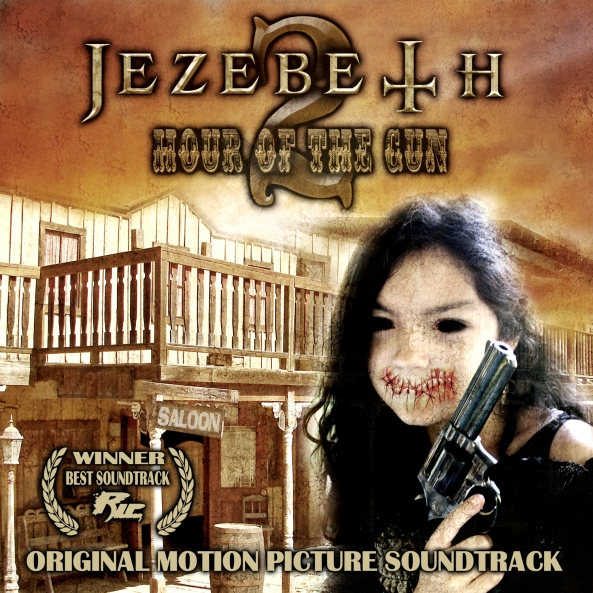Jezebeth 2 Hour of the Gun Soundtrack