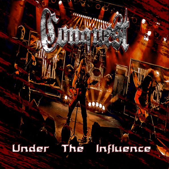Under the Influence by Conquest